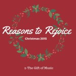 Reasons to Rejoice - The Gift of Music www.conniemann.com